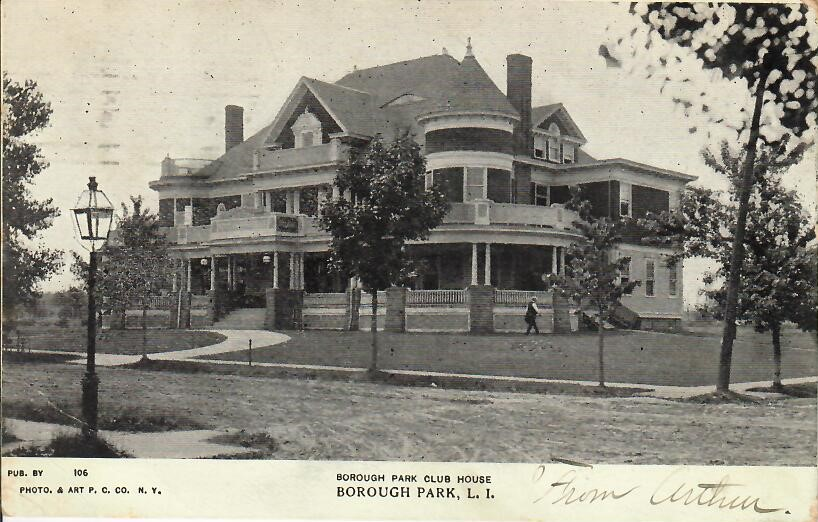Borough Park Club House postcard sent 1906